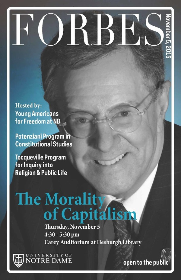"""Steve Forbes Video - """"The Morality of Capitalism"""" - 11.5.15 